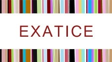 EXATICE