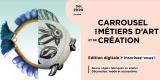 Carrousel des métiers d'art et de création