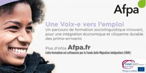 Le programme « Une voix-e vers l'emploi » de l'Afpa vise l'insertion des primo-arrivants