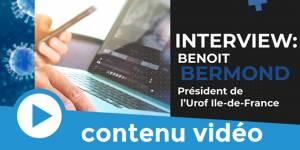 COVID-19 : Interview de Benoit Bermond, président de l'Urof Ile-de-France