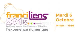 """Conférence Annuelle des Utilisateurs de Défi métiers """"FranciLiens 2015"""""""